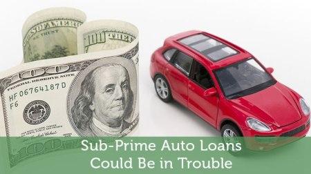 Sub Prime Auto